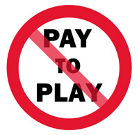 Pay-to-Play: A circular road sign with a diagonal red line bisecting it. Pay to Play is written on the sign.